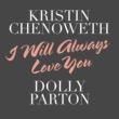 クリスティン・チェノウス/ドリー・パートン I Will Always Love You