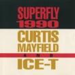 カーティス・メイフィールド/Ice-T Superfly 1990 [LP Edit]