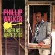 Phillip Walker What Can I Do