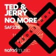 Ted & Jerry No More (Extended Mix)