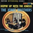 Jones Brothers Keepin' Up With The Joneses