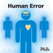 PlaDe Human Error
