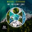 Miguel Serrano We Become One