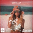 DJ Phellix Touch Of Life