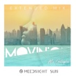 Meednight Sun feat. Mia Gallagher Movin' On (Extended Mix)