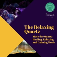 Yogsutra Relaxation Co & Ambient 11 & Serenity Calls & Liquid Ambiance & Spiritual Sound Clubb & Mystical Guide & Sanct Devotional Club & Mind Body Soul Reiki Therapeutic Sounds & Divine & Deep Therap The Relaxing Quartz (Music For Quartz Healing, Relaxing And Calming Music)