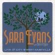 Sara Evans & Olivia Barker XO (Live from City Winery Nashville)