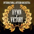 International Anthem Orchestra Hymn of Victory (Instrumental)