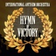 International Anthem Orchestra Hymn of Victory (Instrumental)
