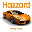 Jimmy Bonoo Hazzard
