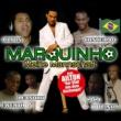 Marquinho/Ailton Meine Mannschaft