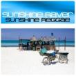 Sunshine Raver Sunshine Reggae