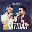 Guilherme & Benuto 3 Batidas (Ao Vivo)