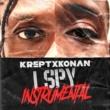 Krept & Konan/Headie One/K-Trap I Spy (feat.Headie One/K-Trap) [Instrumental w/ Chorus]