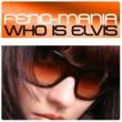 Feno-mania Who is Elvis (Version A)
