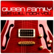 Queen Family We Will Rock You