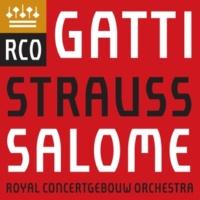 "Royal Concertgebouw Orchestra & Daniele Gatti Salome, Op. 54, TrV 215, Scene 3: ""Niemals, Tochter Babylons, Tochter Sodoms"" (Jochanaan, Salome)"