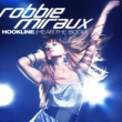 Robbie Miraux Hookline (hear The Boom) (Radio (German Vocals)
