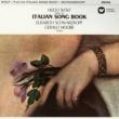 Elisabeth Schwarzkopf & Gerald Moore Wolf: Italian Song Book