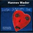Hannes Wader/Reinhard Mey Epistel 35: Brüder, es zieht ein Geruch übers Land