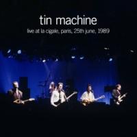Tin Machine Heaven's In Here (Live at La Cigale Paris, 25th June, 1989)
