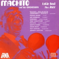 Machito & His Orchestra/キャノンボール・アダレイ/Jose Mangual/Ralph Seijo Cannonology (feat.キャノンボール・アダレイ/Jose Mangual/Ralph Seijo)