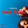 Snowsa/Young M.A Yank Riddim (feat.Young M.A) [Remix]