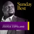 Joshua Copeland Anything Is Possible (Sunday Best Performance)