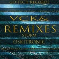 Vck& Storm Remixes