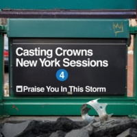 Casting Crowns Praise You in This Storm (New York Sessions)