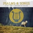 Lifeway Worship Psalms & Songs: 12 New Songs Inspired by Psalms