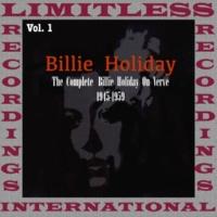 Billie Holiday The Complete On Verve 1945-1959, Vol. 1 (HQ Remastered Version)