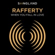 """Rafferty When You Fall In Love (From """"Songland"""")"""