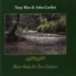 Tony Rice/John Carlini Banister River