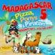 Madagascar 5 Pizza, Ponys & Piraten