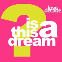Love Decade So Real [1996 Remix]