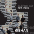 Kishan Elevated (feat. Archie)