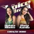 Heloísa Ribeiro/Maria Kamila Coração Bobo [Ao Vivo No Rio De Janeiro / 2019]