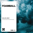 Galck/MAZ (BR) Foamball (Extended Mix)