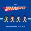 TEAM SHACHI/MCU Rocket Queen feat. MCU
