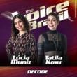 Lúcia Muniz/Tatila Krau Decode [Ao Vivo No Rio De Janeiro / 2019]
