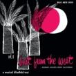 ヴァリアス・アーティスト Best From The West - Modern Sounds From California, Vol. 1
