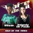 Winnie/Yolanda de Paulo Sign Of The Times [Ao Vivo No Rio De Janeiro / 2019]