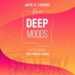 Jacky Lounge Deep Moods ~仕事のあとのゆったりチル&ハウスラウンジBGM~