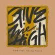 Koh/Young Yujiro Give Me High (feat. Young Yujiro)