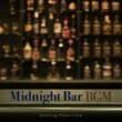 Relaxing Piano Crew Midnight Bar BGM