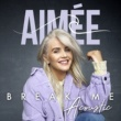 Aimée Break Me [Acoustic]