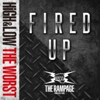 THE RAMPAGE from EXILE TRIBE FIRED UP
