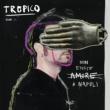 TROPICO Non Esiste Amore A Napoli