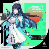 アイリエッタ・ラッシュ(CV:早見沙織) Angel's mission(Short Size)